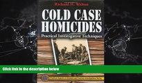 book online  Cold Case Homicides: Practical Investigative Techniques