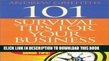 [PDF] 101 Survival Tips for Your Business: Practical Tips to Help Your Business Survive and