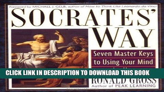 [PDF] Socrates  Way: Seven Keys to Using Your Mind to the Utmost Full Collection