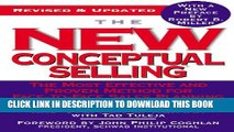 [PDF] The New Conceptual Selling: The Most Effective and Proven Method for Face-to-Face Sales