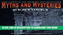 [PDF] Myths and Mysteries of Kentucky: True Stories Of The Unsolved And Unexplained (Myths and