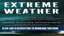 [PDF] Extreme Weather: A Guide To Surviving Flash Floods, Tornadoes, Hurricanes, Heat Waves,