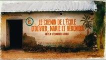 Les chemins de l'école - chemins de tous les dangers Olivier, Marie et Véronique, Mali