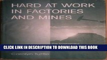 [New] Hard At Work In Factories And Mines: The Economics Of Child Labor During The British