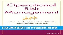 [PDF] Operational Risk Management: A Case Study Approach to Effective Planning and Response Full