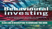 Collection Book Behavioural Investing: A Practitioners Guide to Applying Behavioural Finance