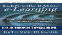 New Book Scenario-based e-Learning: Evidence-Based Guidelines for Online Workforce Learning
