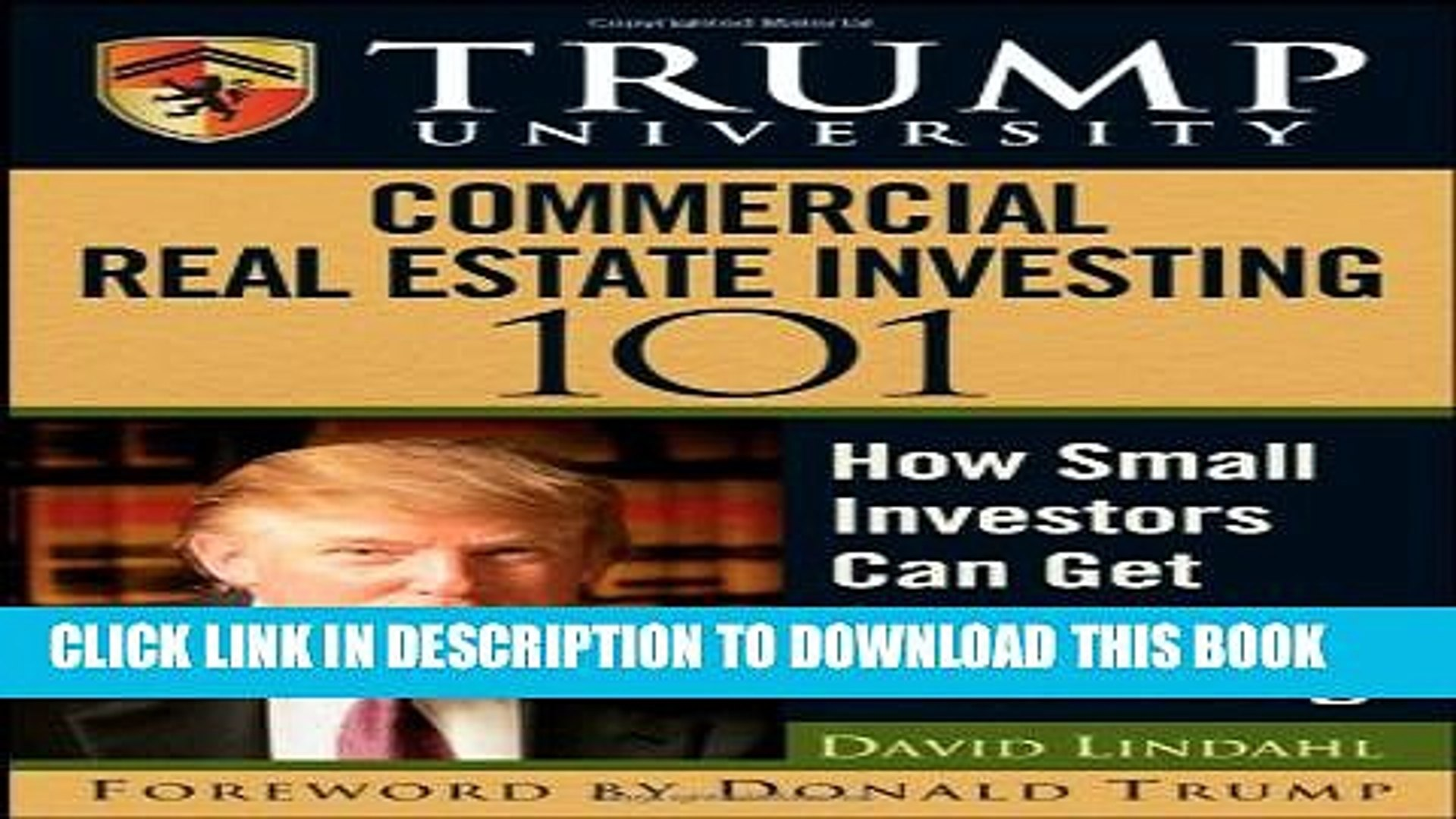 New Book Trump University Commercial Real Estate 101: How Small Investors Can Get Started and Make