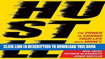 [PDF] Hustle: The Power to Charge Your Life with Money, Meaning, and Momentum Popular Online