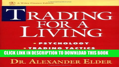 Collection Book Trading for a Living: Psychology, Trading Tactics, Money Management