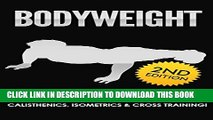 [Read PDF] BODYWEIGHT: 2nd Edition! Bodyweight 2.0 Workout Guide to Boosting Raw Strength