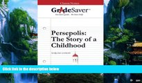 Big Deals  GradeSaver (TM) ClassicNotes: Persepolis The Story of a Childhood Study Guide  Full