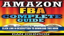 Collection Book Amazon FBA: Complete Guide: Make Money Online With Amazon FBA: The Fulfillment by