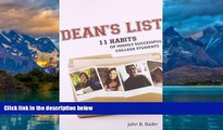 Big Deals  Dean s List: Eleven Habits of Highly Successful College Students  Full Ebooks Most Wanted