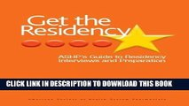 [PDF] Get The Residency: ASHP s Guide to Residency Interviews and Preparation Full Colection