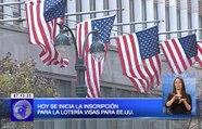 Hoy se inicia la inscripción para la lotería de visas pata EE.UU.