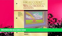 read here  High Court Case Summaries on Wills, Trusts, and Estates (Keyed to Dukeminier, 8th)