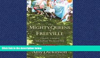 Online eBook The Mighty Queens of Freeville: A Mother, a Daughter, and the Town That Raised Them: