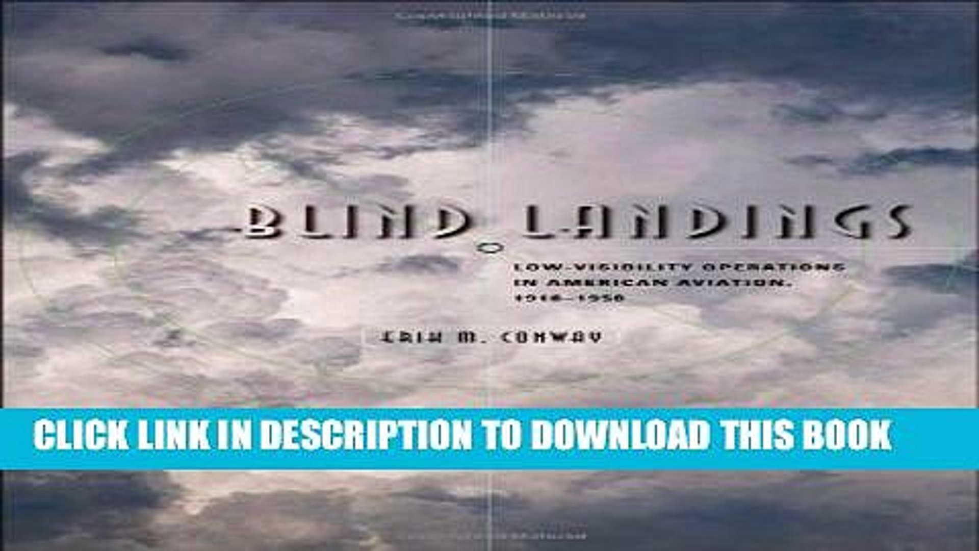 Collection Book Blind Landings: Low-Visibility Operations in American Aviation, 1918-1958