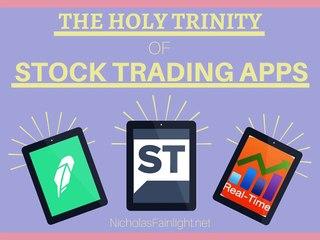 The Holy Trinity of Stock Trading Apps by Nicholas Fainlight