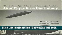 New Book The Golden Age of the Great Passenger Airships: Graf Zeppelin and Hindenburg