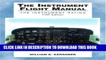 Collection Book The Instrument Flight Manual: The Instrument Rating