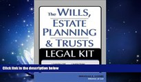 read here  The Wills, Estate Planning and Trusts Legal Kit: Your Complete Legal Guide to Planning
