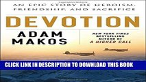 New Book Devotion: An Epic Story of Heroism, Friendship, and Sacrifice
