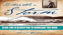 [PDF] So Terrible a Storm: A Tale of Fury on Lake Superior Popular Online