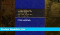 complete  Professional Responsibility, Standards, Rules   Statutes 2009-2010