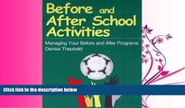 Enjoyed Read Before and After School Activities: Managing Your Before and After Programs