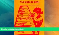 Big Deals  Workjobs: Activity-Centered Learning for Early Childhood  Best Seller Books Most Wanted