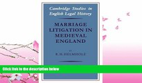 read here  Marriage Litigation in Medieval England (Cambridge Studies in English Legal History)