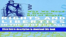 [PDF] Rights and Liberties in the Biotech Age: Why We Need a Genetic Bill of Rights Popular