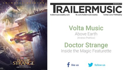 Doctor Strange - Inside the Magic Featurette Exclusive Music (Volta Music - Above Earth)