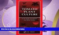 Read PDF] Tomato Plant Culture In the Field, Greenhouse, and