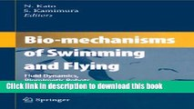 [PDF] Bio-mechanisms of Swimming and Flying: Fluid Dynamics, Biomimetic Robots, and Sports Science