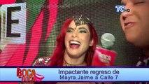 Impactante regreso de Mayra Jaime a Calle 7