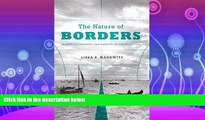 Online eBook The Nature of Borders: Salmon, Boundaries, and Bandits on the Salish Sea (Emil and