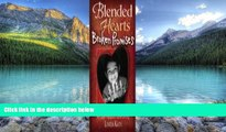 Books to Read  Blended Hearts, Broken Promises: An Open Adoption Gone Wrong  Full Ebooks Most Wanted