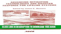 [PDF] Advancing Mitigation Technologies and Disaster Response for Lifeline Systems: Proceedings of
