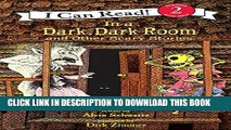[PDF] In a Dark, Dark Room and Other Scary Stories (I Can Read! Reading 2) Popular Colection