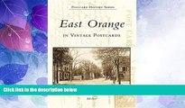 Big Deals  East Orange in Vintage Postcards  (NJ)   (Postcard  History  Series)  Free Full Read