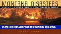 [PDF] Montana Disasters: Fires, Floods, and Other Catastrophes (The Pruett Series) Full Collection