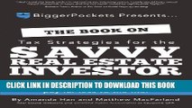 Collection Book The Book on Tax Strategies for the Savvy Real Estate Investor: Powerful techniques