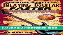 [New] Guitar Mastery: The Essential Secrets to Playing Guitar Faster (Guitar Fresh Guitar Mastery