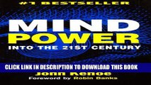 [PDF] Mind Power Into the 21st Century: Techniques to Harness the Astounding Powers of Thought