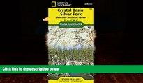 Big Deals  Crystal Basin, Silver Fork [Eldorado National Forest] (National Geographic Trails