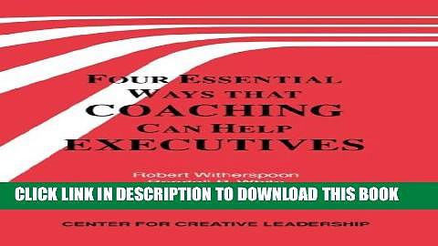 [PDF] Four Essential Ways That Coaching Can Help Executives Full Online