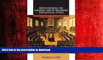 READ ONLINE Rediscovering the Natural Law in Reformed Theological Ethics (Emory University Studies